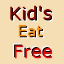 kids eat free at restaurants